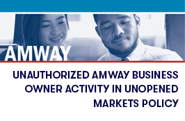Unauthorized Amway Business Owner Activity in Unopened Markets Policy.jpg